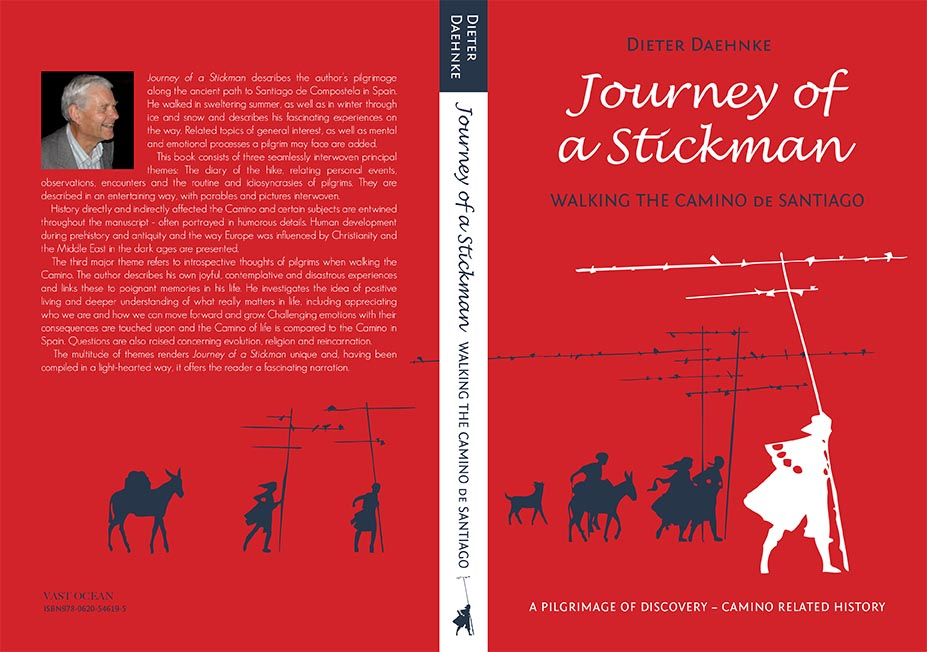 Walking the Camino de Santiago - Book of a Pilgrim 'Journey of a Stickman'